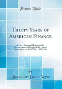 Thirty Years of American Finance