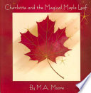 Charlotte And The Magical Maple Leaf