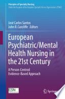 European Psychiatric/Mental Health Nursing in the 21st Century
