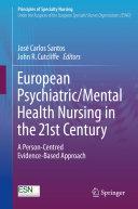 European Psychiatric/Mental Health Nursing in the 21st Century