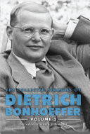 The Collected Sermons of Dietrich Bonhoeffer: Volume 2.