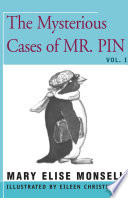 The Mysterious Cases of Mr  Pin