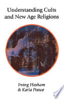 Understanding Cults and New Age Religions