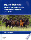Equine Behavior A Guide for Veterinarians and Equine Scientists 2