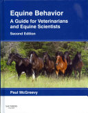Equine Behavior,A Guide for Veterinarians and Equine Scientists,2
