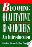 Becoming Qualitative Researchers