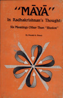Maya in Radhakrishnan's Thought