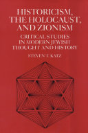 Historicism  the Holocaust  and Zionism