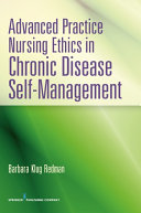 Advanced Practice Nursing Ethics in Chronic Disease Self Management