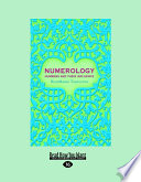 Numerology Numbers And Their Influence Large Print 16pt