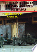 Eighteen Years In Lebanon And Two Intifadas  The Israeli Defense Force And The U S  Army Operational Environment