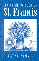 Living the Wisdom of St. Francis
