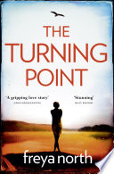 The Turning Point  A gripping emotional page turner with a breathtaking twist