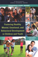 Fostering Healthy Mental  Emotional  and Behavioral Development in Children and Youth