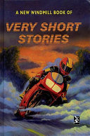 A New Windmill Book of Very Short Stories