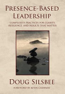 Presence-Based Leadership