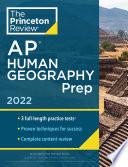 Princeton Review AP Human Geography Prep  2022 Book