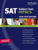 Kaplan SAT Subject Test: Physics, 2008-2009 Edition