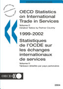 OECD Statistics on International Trade in Services: Volume II (Detailed Tables by Partner Country) 2004
