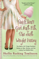 Pdf Sue Ellen's Girl Ain't Fat, She Just Weighs Heavy