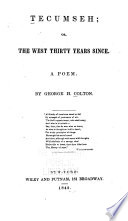 Tecumseh  Or  The West Thirty Years Since