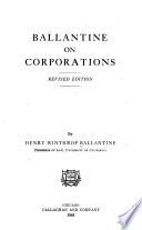 Ballantine on corporations