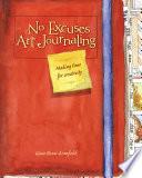 No Excuses Art Journaling Book