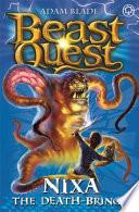 Beast Quest: 19: Nixa The Death Bringer
