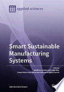 Smart Sustainable Manufacturing Systems Book