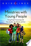 Guidelines for Leading Your Congregation 2013 2016   Ministries with Young People Book