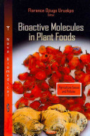 Bioactive Molecules In Plant Foods