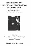 Handbook of Ion Beam Processing Technology Book