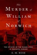 The Murder of William of Norwich Pdf/ePub eBook