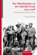 Die Mittelmächte an der Saloniki-Front 1915-1918