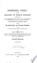 Pathologica Indica  Or  The Anatomy of Indian Diseases