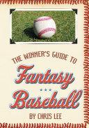 The Winner s Guide to Fantasy Baseball