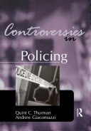 Controversies in Policing