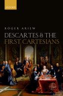 Descartes and the First Cartesians