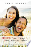 Secrets of Love  Marriage  Sex  Genius  Success  and Happiness Book