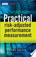 Practical Risk Adjusted Performance Measurement