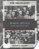 Bearing Witness  : Liberation and the Nuremberg Trials