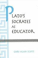 Plato's Socrates as Educator