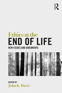 Ethics at the End of Life