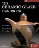 The Ceramic Glaze Handbook