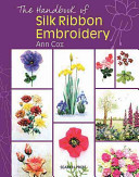 The Handbook Of Silk Ribbon Embroidery