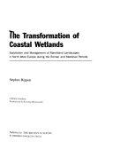 The Transformation of Coastal Wetlands
