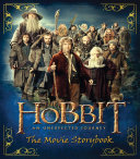 The Hobbit: An Unexpected Journey--The Movie Storybook