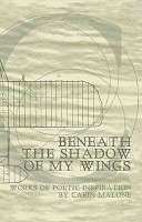 Beneath the Shadow of My Wings