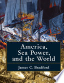 America  Sea Power  and the World