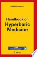 Handbook on Hyperbaric Medicine